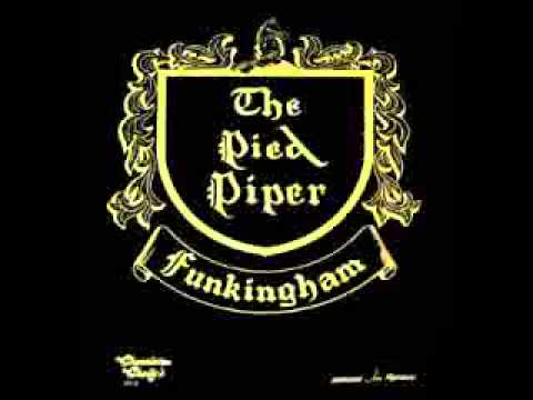 The Pied Piper Of Funkingham - Today Is The Day