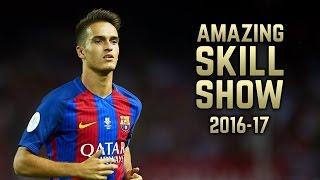 Denis Surez 2016-17  Amazing Skill Show  HD