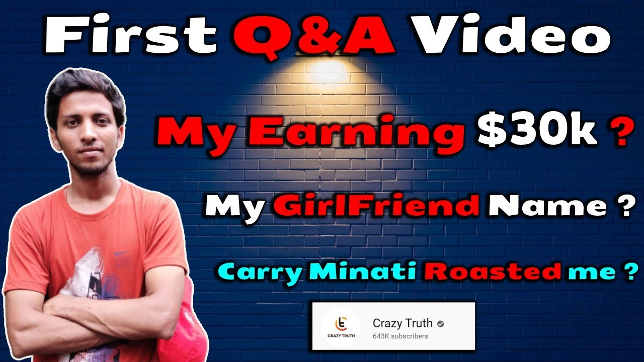 My Earning $30k ? First QnA Video | My Girlfriend name ? | @CarryMinati Roasted me ?