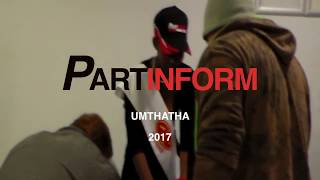 PARTINFORM MTHATHA [VID]