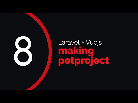 Making petproject #8 (Laravel + Vuejs) | Rescheduling rehearsals thumbnail