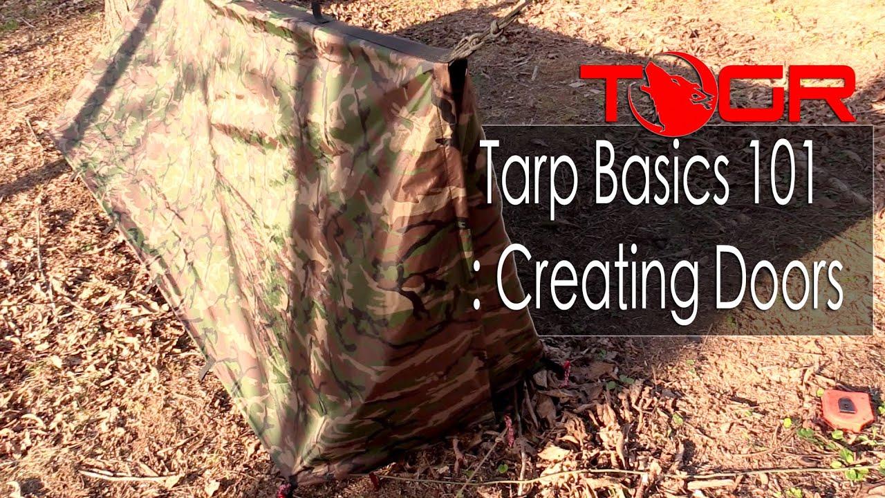 & Tarp Basics 101 : Creating Doors - YouTube