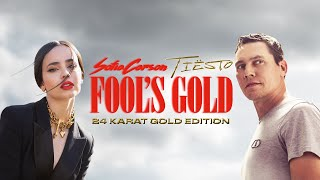 Download Sofia Carson & Tiësto – Fool's Gold (24 Karat Gold Edition) [Official Music Video]