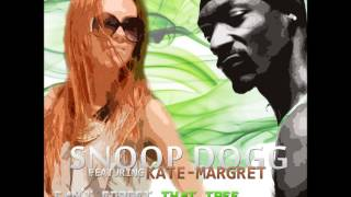 ♪ Snoop Dogg feat. Kate-Margret - Can
