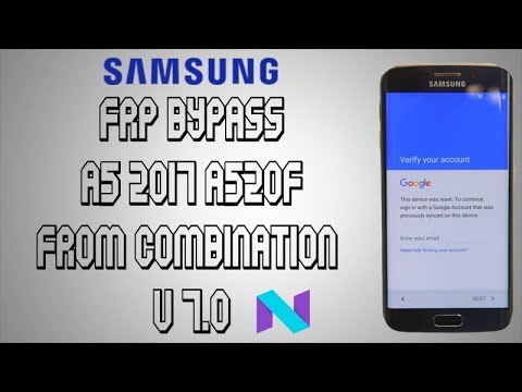 FRP BYPASS SAMSUNG A5 (2017) A520F FROM COMBINATION حدف حساب جوجل من هاتف