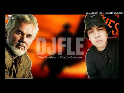 DJFLE  THE GAMBLER  GHETTO COWBOY