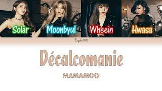 Mamamoo  마마무  - Décalcomanie  데칼코마니    Han | Rom | Eng Color Coded Lyrics