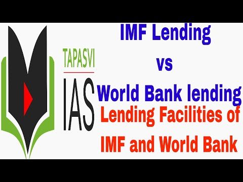 IMF Lending | World Bank Lending | Difference Between Lending of IMF and World Bank