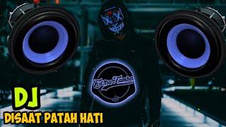 Download DJ Disaat Patah Hati - Dadali Remix Full Bass 2020