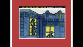 Cleaners From Venus - Only a Shadow