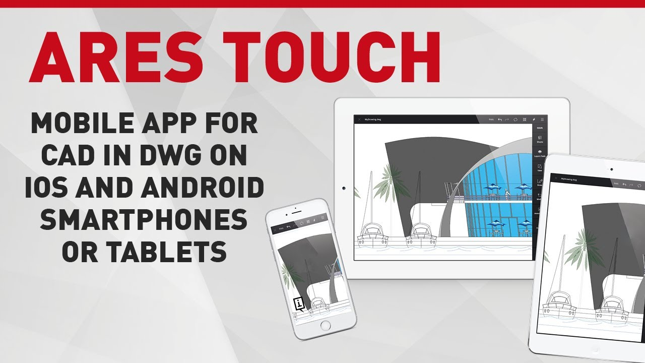 ARES Touch | Mobile App for CAD in DWG on iOS and Android smartphones or  tablets