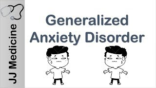 Generalized Anxiety Disorder | Diagnosis and Treatment