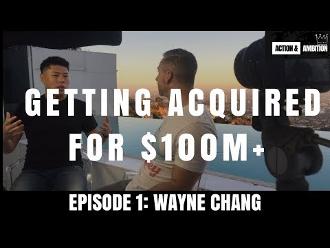 Here's How to Sell Your Business For $100m+ | ft. Wayne Chang