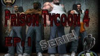Prison Tycoon 4 || Inicio de Serie || Dia 1 || ¡¡Alegría de Momento!!