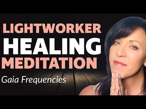 Healing Gaia Meditation--Meditation to Raise The Vibrations of Our Planet