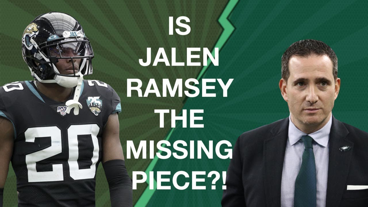 hot sale online a9935 f1855 SHOULD THE EAGLES BE ALL-IN ON TRADING FOR JALEN RAMSEY?!
