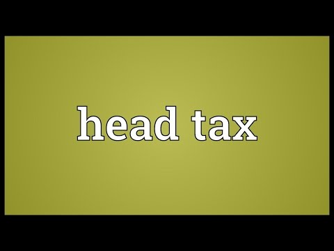 Head tax Meaning