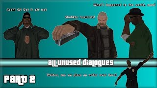 GTA San Andreas - All Unused Dialogues (Part 2)