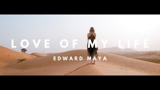 Edward Maya & Vika Jigulina - Love Of My Life  (UK Radio Edit)
