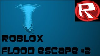 SOO MAD! | FLOOD ESCAPE #2 | ROBLOX! | HOW TO SURVIVE A FLOOD
