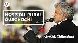 AMLO visita el Hospital Rural Guachochi, en Chihuahua