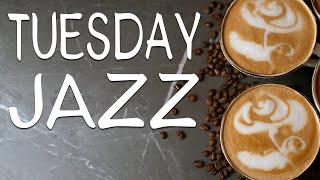 Tuesday JAZZ - Sunny Bossa Nova Jazz Playlist For Good Mood,Work,Study