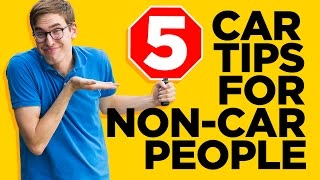 Repeat youtube video 5 Tips for People Who Don't Understand Cars