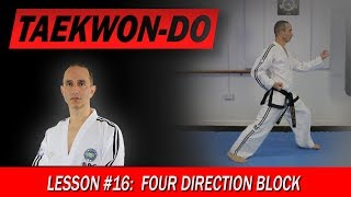 Four Direction Block - Taekwon-Do lesson #16