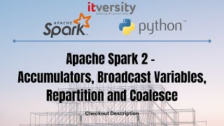 Apache Spark 2 - Accumulators, Broadcast Variables, Repartition and Coalesce - 01