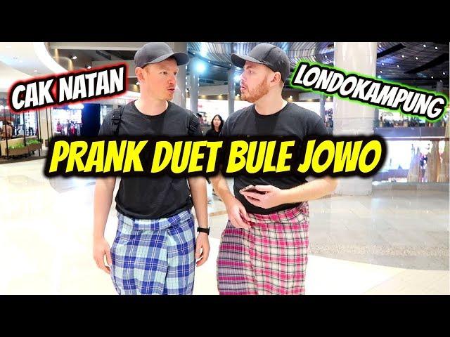 PRANK DUET BULE JAWA! Londokampung ft. Cak Natan!