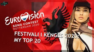 EUROVISION 2020 ALBANIA: MY TOP 20 (Festivali i Këngës) W/ Ratings