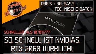 Nvidias GeForce RTX 2060 - So schnell ist sie wirklich - Preis - Release - Technische Daten DasMonty