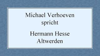 """Hermann Hesse – """"Altwerden"""" (1918)"""