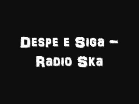 Despe e Siga - Radio Ska