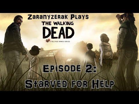 Zaranyzerak Plays The Walking Dead - Episode 2: Starved for Help
