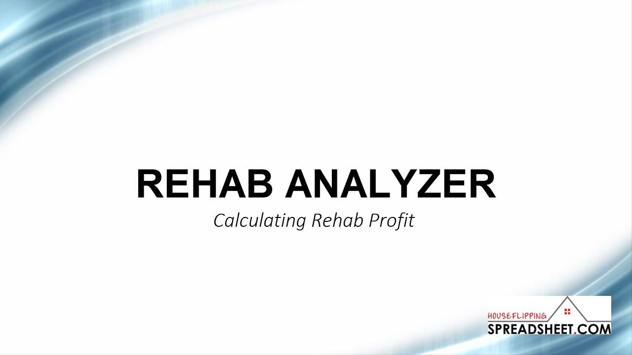 Rehab Analyzer - Calculating Rehab Profit
