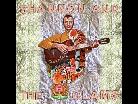 Shannon & The Clams - Baby Don't Do It