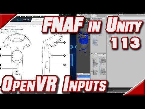 FNAF in Unity + Vive - 113 - Adding OpenVR Inputs - YouTube