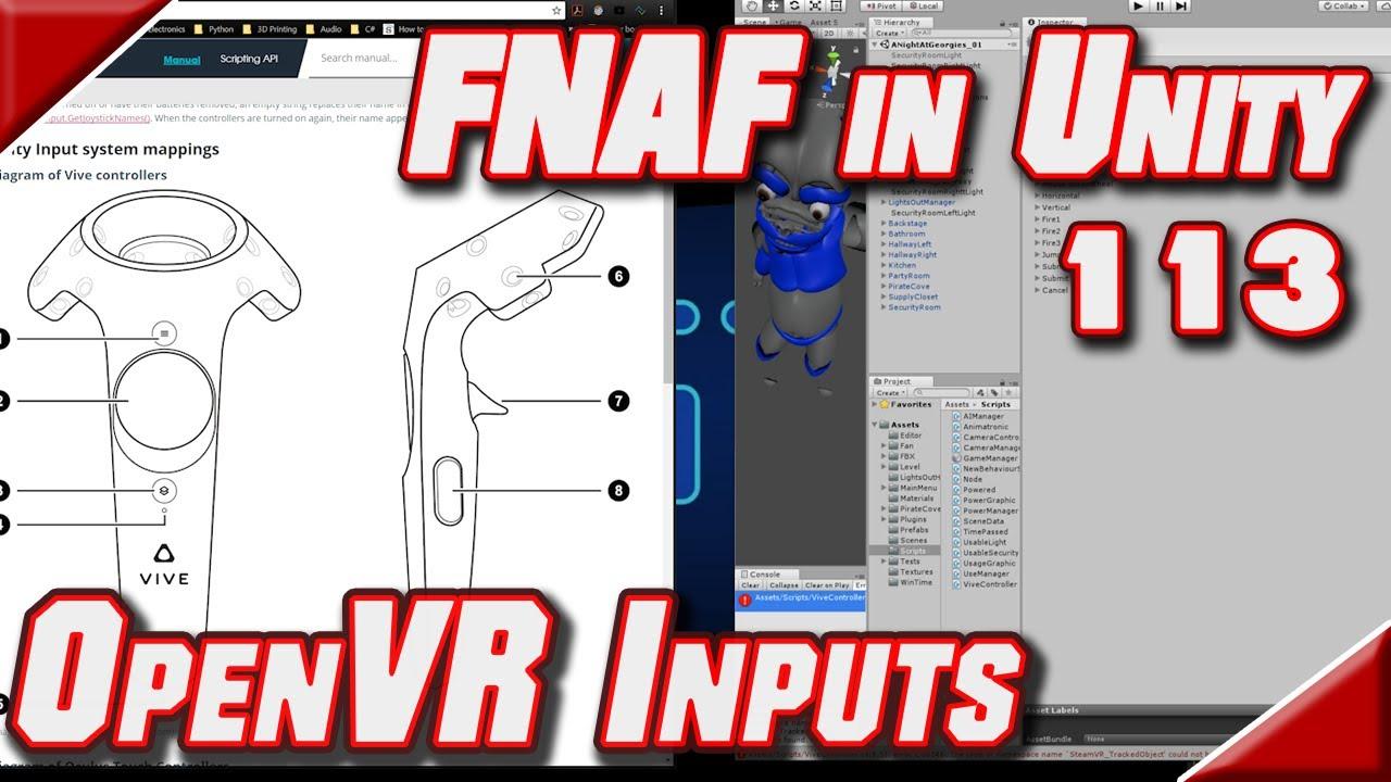 FNAF in Unity + Vive - 113 - Adding OpenVR Inputs