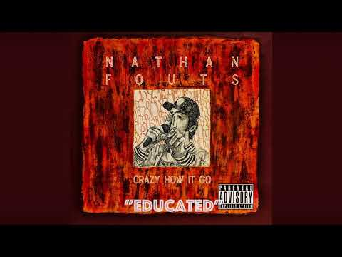 Educated  - Nathan Fouts (Audio)