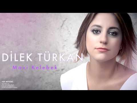 Dilek Türkan -  Mavi Kelebek [ Aşk Mevsimi © 2011 Kalan Müzik ]