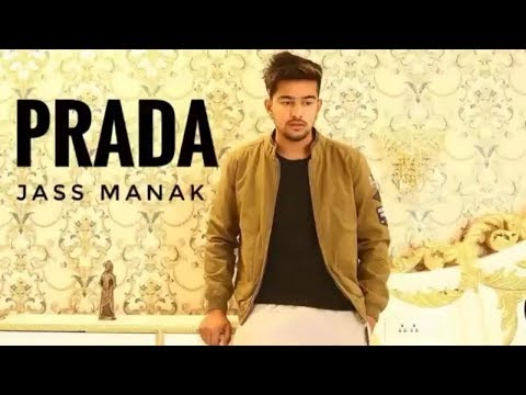 PRADA (Full Video)Jass Manak • shagur • Avvy Dhaliwal • New Punjabi Songs 2018