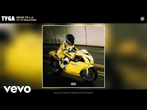 Tyga - Move to L.A. (Audio) ft. Ty Dolla...
