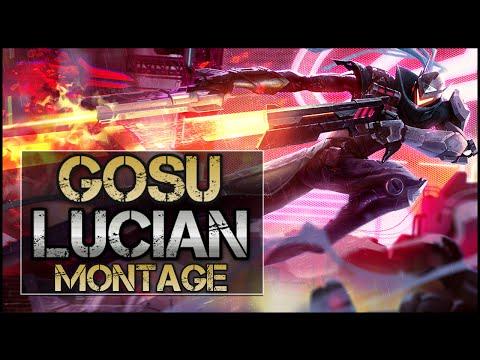 Gosu Montage - Best Lucian Plays