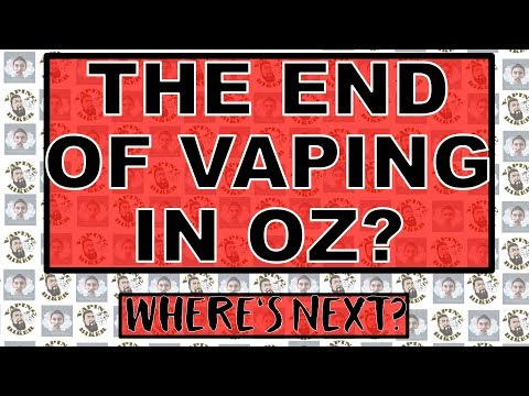 Is This The End Of Vaping In Australia?