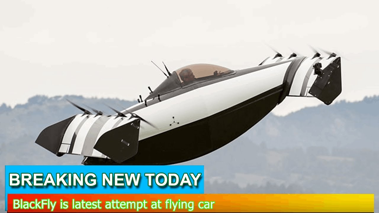 breaking news - blackfly is latest attempt at flying car - youtube