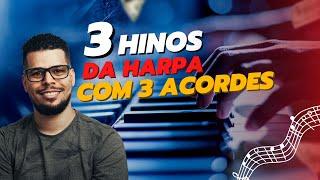3 HINOS DA HARPA COM 3 ACORDES #aula de teclado