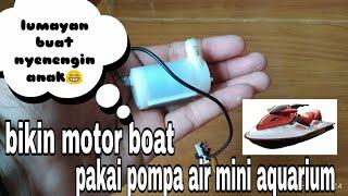 Gambar cover mainan motor boat menggunakan pompa mini aquarium