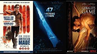 AJ's Movie Reviews: American Made, 47 Meters Down & Gerald's Game(9-30-17)