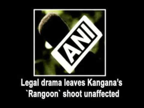 Legal drama leaves Kangana's 'Rangoon' shoot unaffected